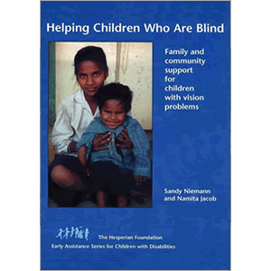 Helping Children Who Are Blind by Sandy Niemann and Namita Jacob